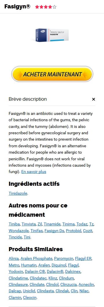 Livraison Gratuite – Generique Fasigyn 1000 mg – Livraison gratuite dans le monde